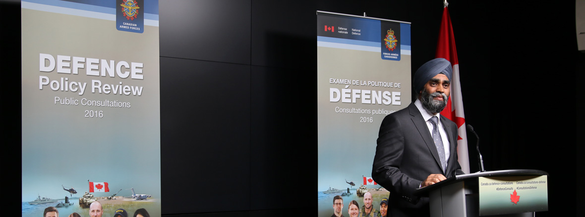 Minister Sajjan launches public consultations on Defence Policy Review. Photo: DND