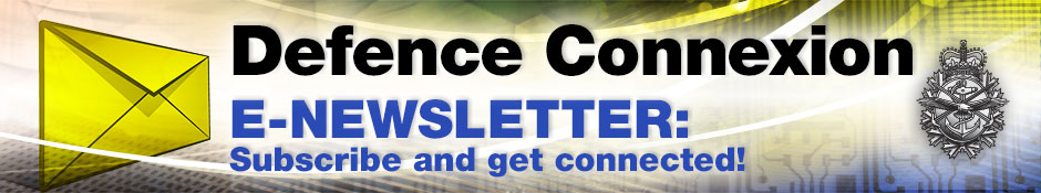 Defence Connexion News Letter: Subscribe and get connected!